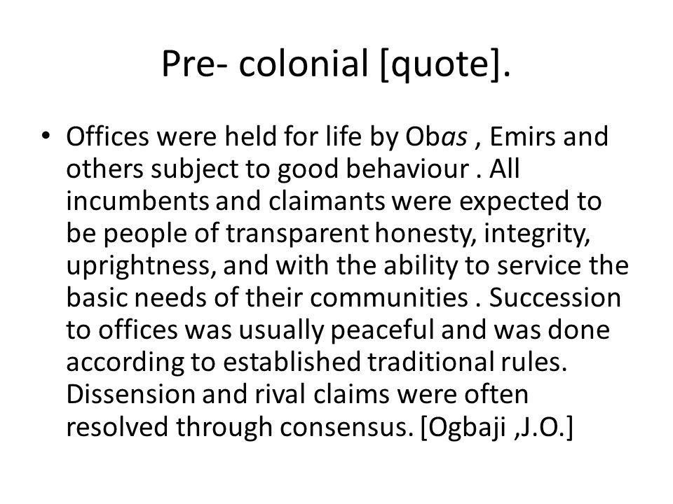 Pre- colonial [quote].
